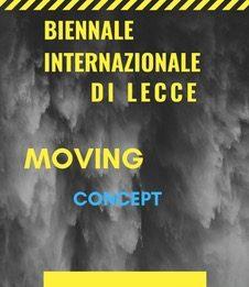 Biennale Internazionale di Lecce Moving Concept