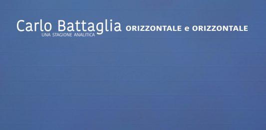 Carlo Battaglia – Orizzontale e orizzontale. Una stagione analitica