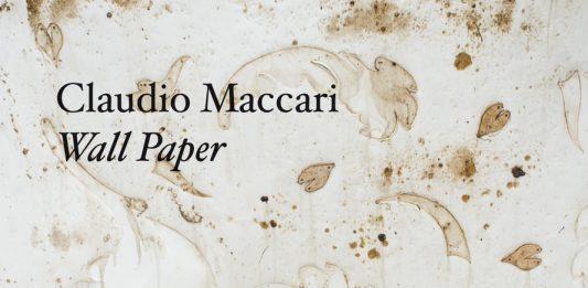 Claudio Maccari – Wall paper. Presentazione del libro