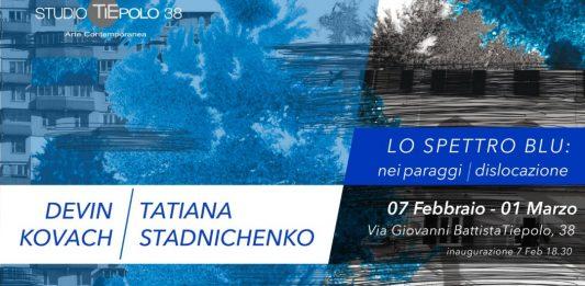 Devin Kovach / Tatiana Stadnichenko – Lo spettro blu: nei paraggi / dislocazione