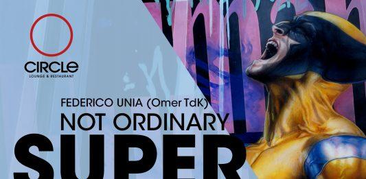 Federico Unia (Omer TdK) – Not Ordinary Superhero