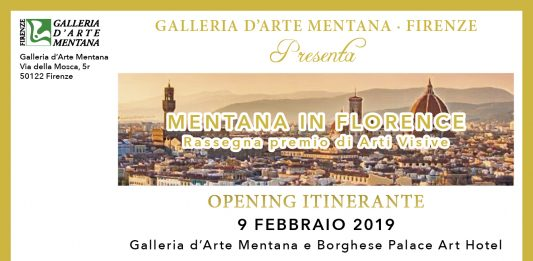 Mentana in Florence. Mostra Premio 2019