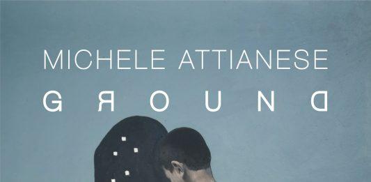 Michele Attianese – Ground