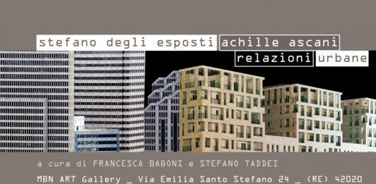 Achille Ascani / Stefano Degli Esposti – Relazioni Urbane