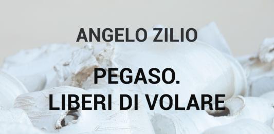 Angelo Zilio – Pegaso. Liberi di volare