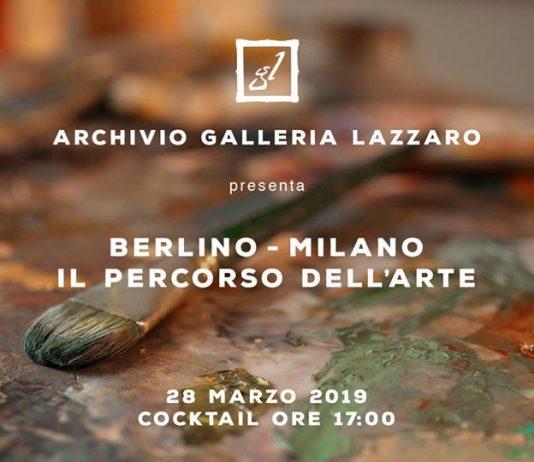 Berlino – Milano: il percorso dell'Arte