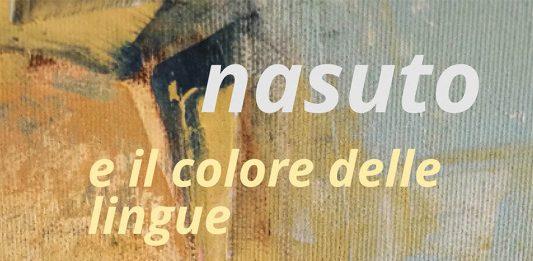 Christian Nasuto – Nasuto e il colore delle lingue