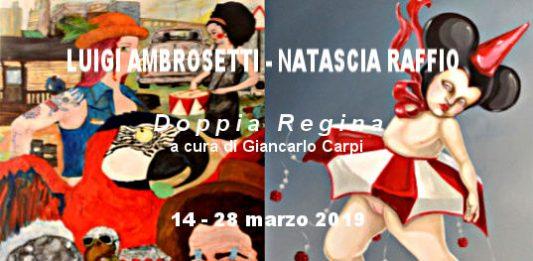Luigi Ambrosetti / Natascia Raffio – Doppia Regina