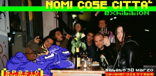 Nomi-Cose-Città Exhibition Vol. II