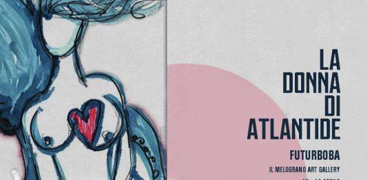 Futurboba – La Donna di Atlantide