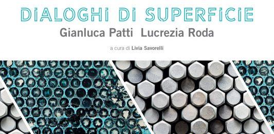 Gianluca Patti / Lucrezia Roda – Dialoghi di superficie