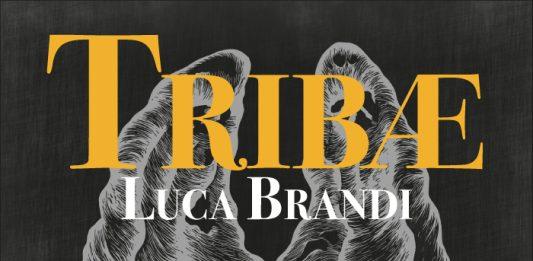 Luca Brandi – Tribae