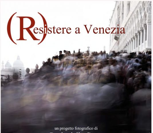 Paolo Della Corte – (R)esistere a Venezia