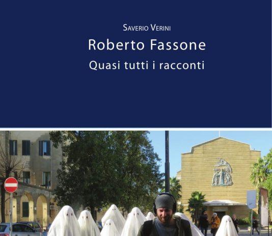 Saverio Verini / Roberto Fassone –  Quasi tutti i racconti. Presentazione del libro