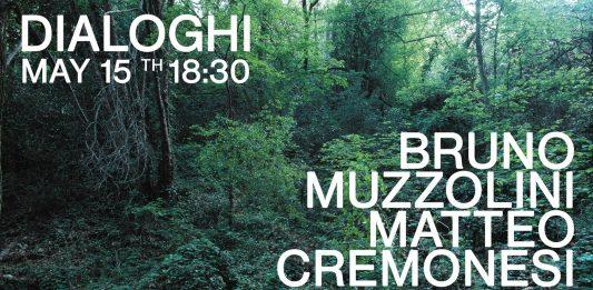 Dialoghi: Bruno Muzzolini / Matteo Cremonesi