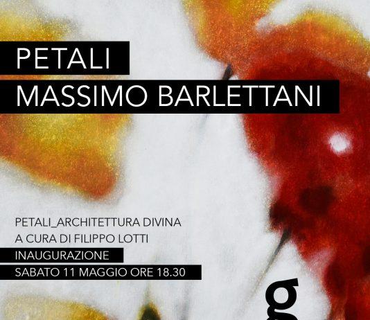 Massimo Barlettani – Petali. Architettura divina