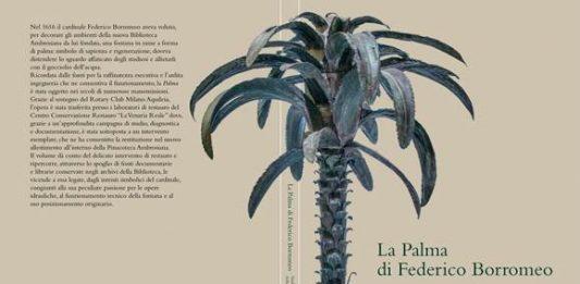 La Palma di Federico Borromeo. Studio, restauro e restituzione della scultura-fontana seicentesca