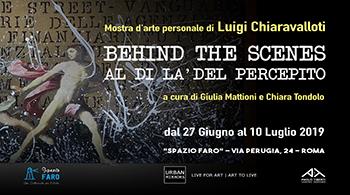 Luigi Chiaravalloti – Behind the scenes. Al di là del percepito