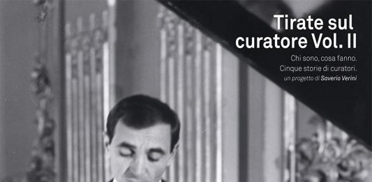 Tirate sul curatore Vol. II – Incontro con Davide Ferri