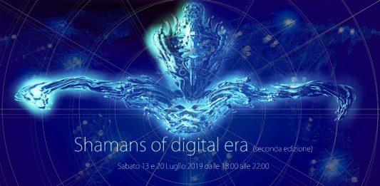 Shamans of digital era. II edizione