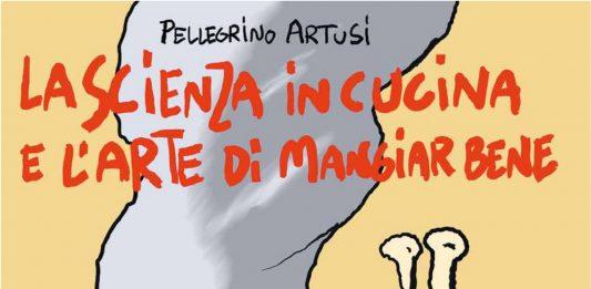 Pellegrino Artusi 1820 – 2020. Ricette a fumetti di Alberto Rebori