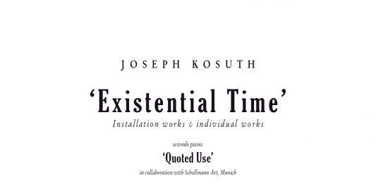 Joseph Kosuth – Existential Time