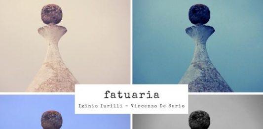 Iginio Iurilli / Vincenzo De Sario – Fatuaria