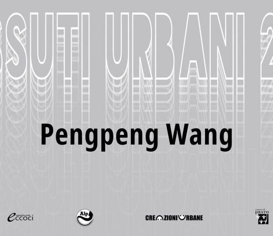 Pengpeng Wang – Tessuti Urbani 2019