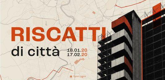 Riscatti di Città. La rigenerazione Urbana a Roma