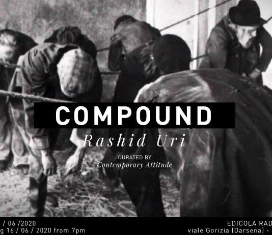 Rashid Uri – Compound