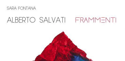 Alberto Salvati  – Frammenti