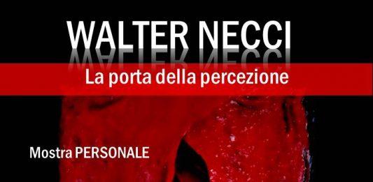 Walter Necci – La porta della percezione