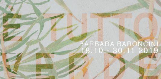 Barbara Baroncini – È tutto verde