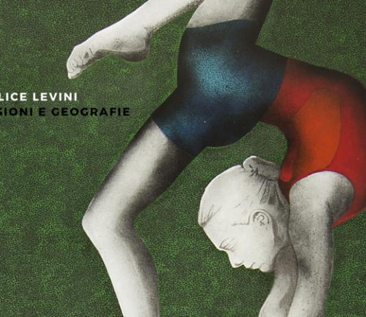 Felice Levini – Visioni e geografie