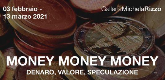 Money Money Money. Denaro, valore, speculazione