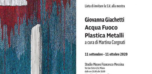 Giovanna Giachetti – Acqua, fuoco, plastica e metalli