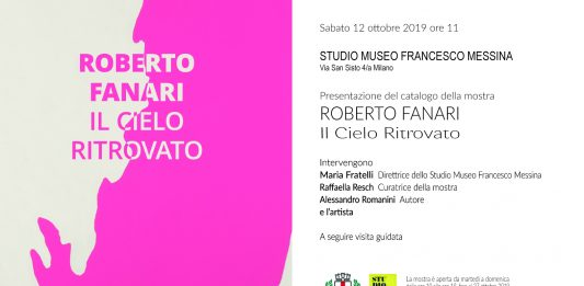 Roberto Fanari –  Il Cielo Ritrovato. Presentazione del catalogo