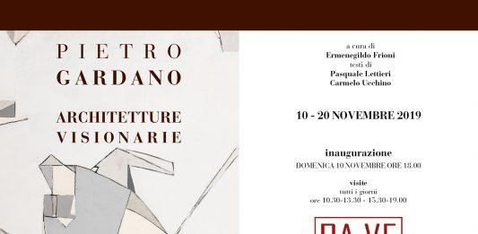 Pietro Gardano – Architetture Visionarie