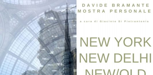 Davide Bramante – New York, New Delhi, New Old