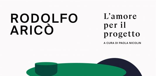 Rodolfo Aricò / Anna Castelli Ferrieri – L'amore per il progetto