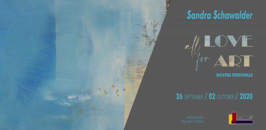 Sandra Schawalder – All Love for Art
