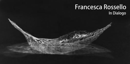 Francesca Rossello – In Dialogo