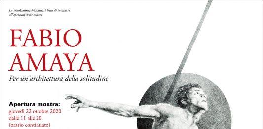 Fabio Amaya – Per un'architettura della solitudine