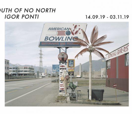 Igor Ponti – South of no North