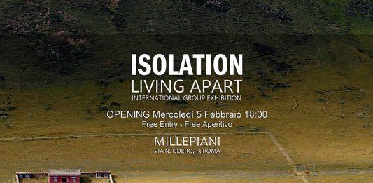 Isolation. Living Apart