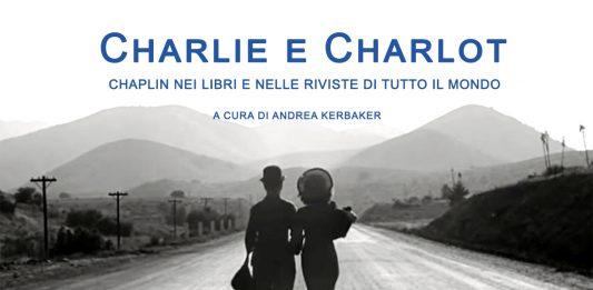 Charlie e Charlot. Chaplin nei libri e nelle riviste di tutto il mondo