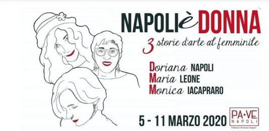 Napoli è donna. Tre storie d'arte al femminile