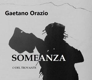 Gaetano Orazio – Someanza (o Del Trovante)
