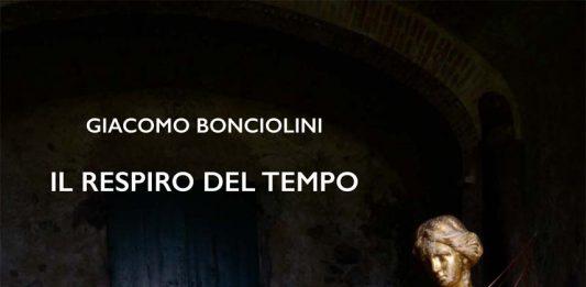 Giacomo Bonciolini – Il respiro del tempo