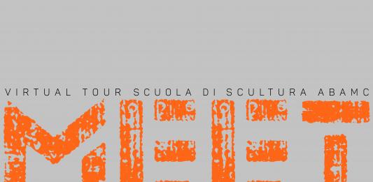 Meet. Virtual Tour Scuola di Scultura ABAMC (evento online)